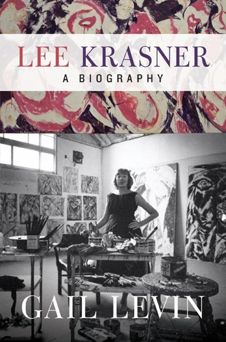Lee Krasner By: Gail Levin