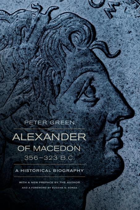 Alexander of Macedon, 356_323 B.C.: A Historical Biography