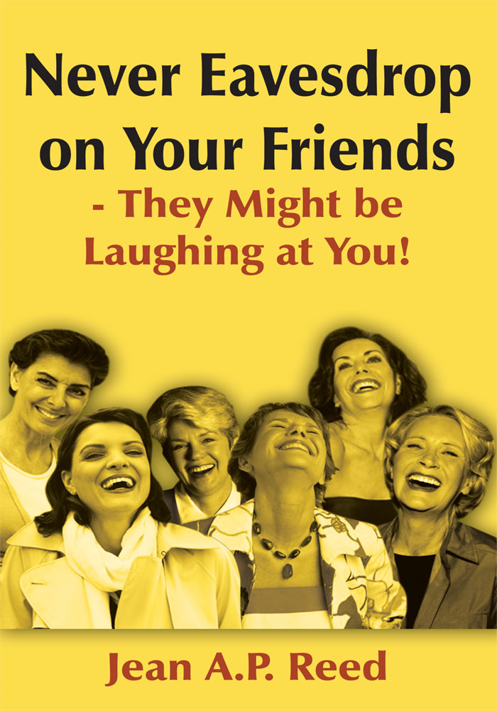 Never Eavesdrop on Your Friends - They Might be Laughing at You!