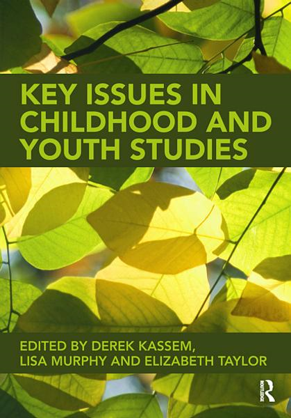 Childhood and Youth Studies By: