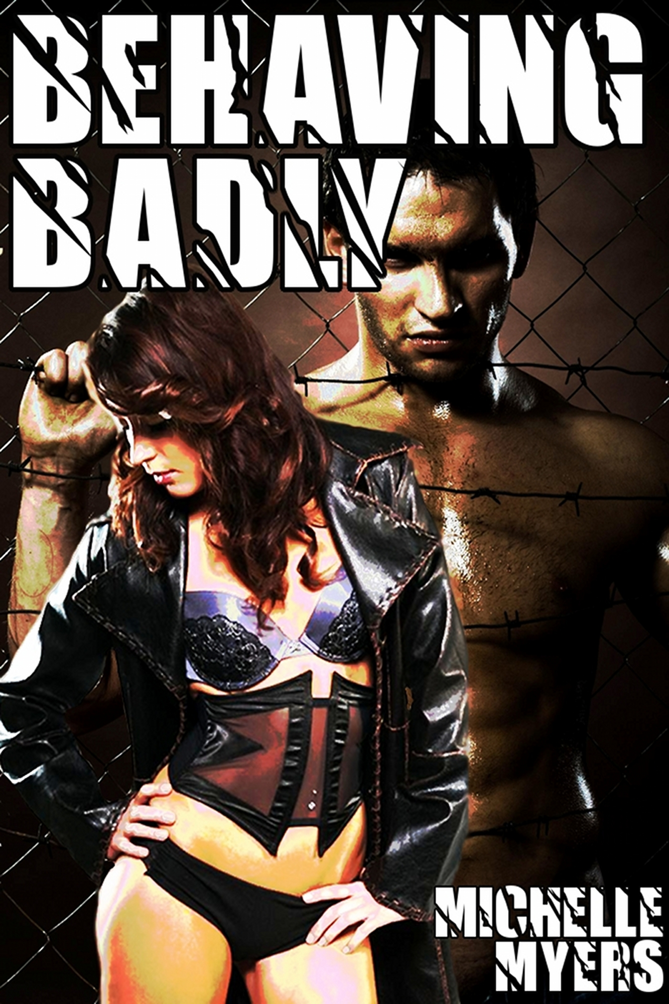 Behaving Badly (A BDSM Erotic Romance)