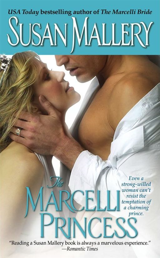 The Marcelli Princess By: Susan Mallery