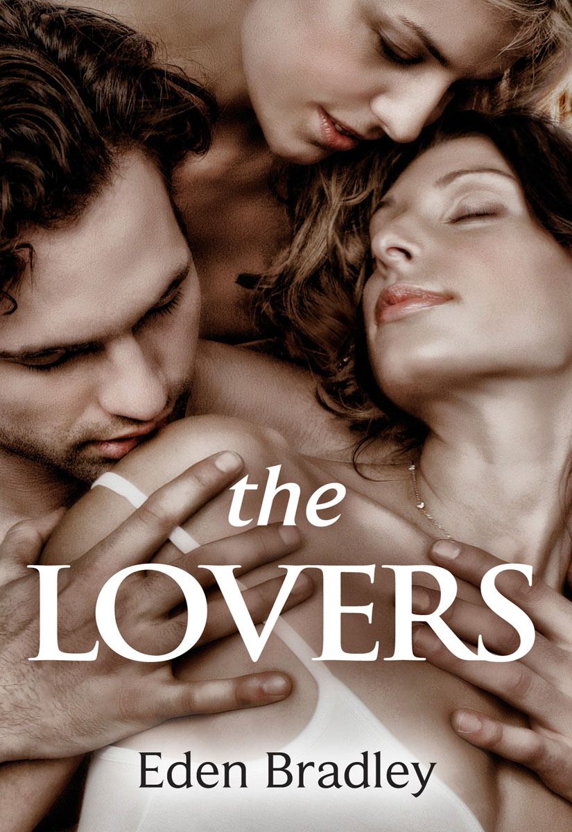 The Lovers By: Eden Bradley