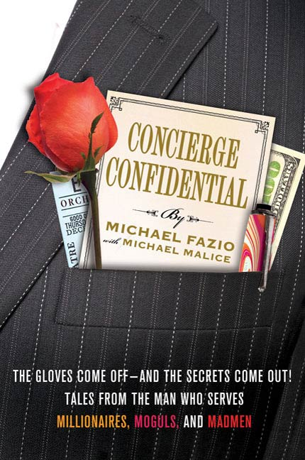 Concierge Confidential By: Michael Fazio,Michael Malice