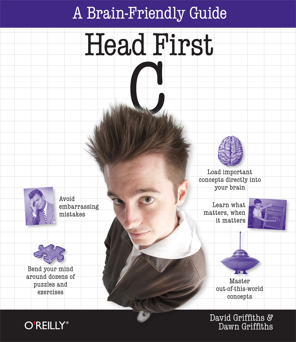 Head First C By: David Griffiths,Dawn Griffiths