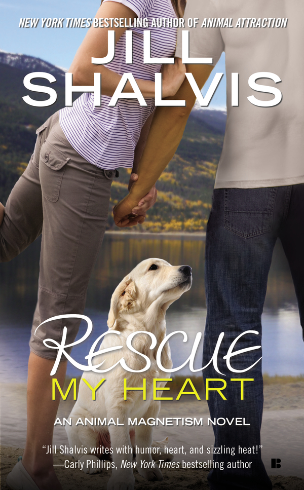 Rescue My Heart By: Jill Shalvis