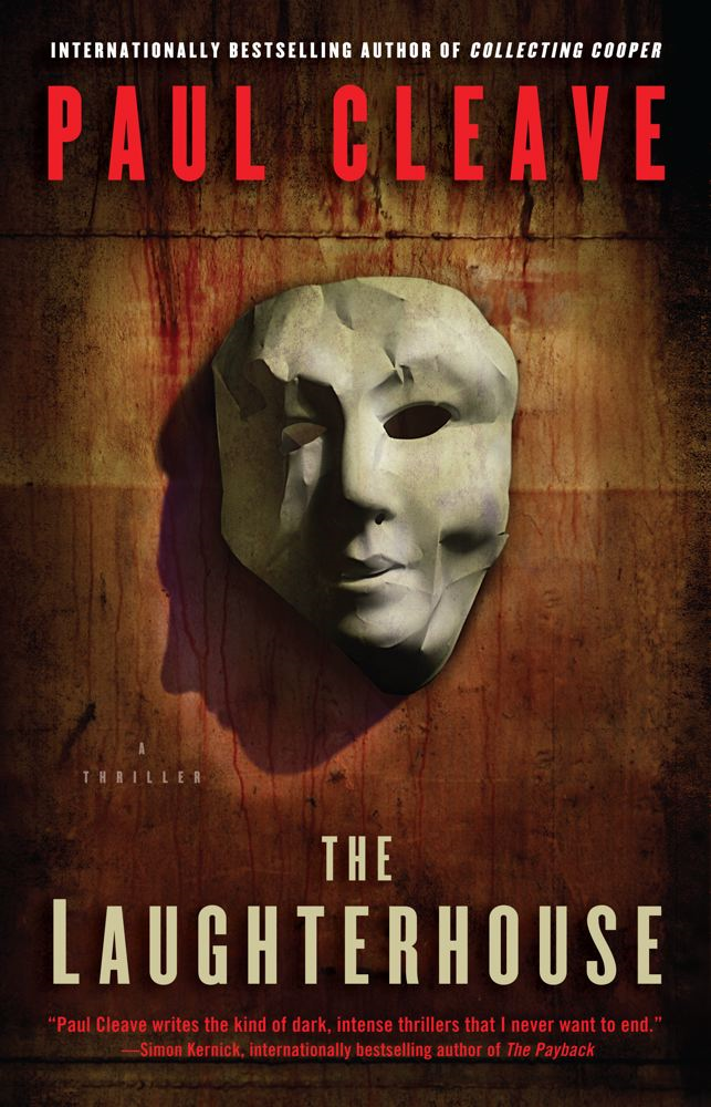 The Laughterhouse By: Paul Cleave