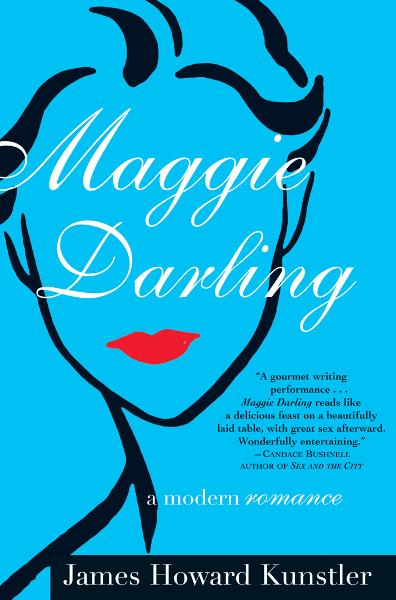Maggie Darling By: James Howard Kunstler