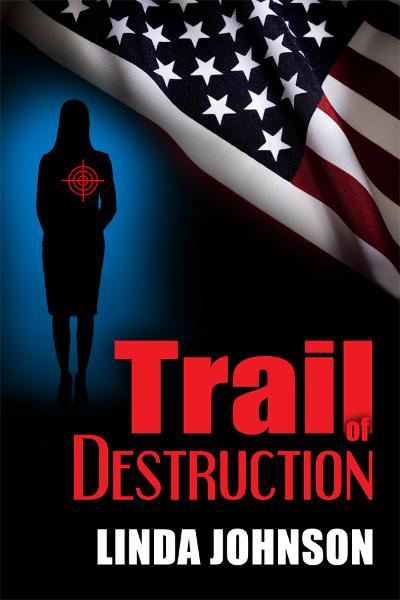 Trail of Destruction By: Linda Johnson