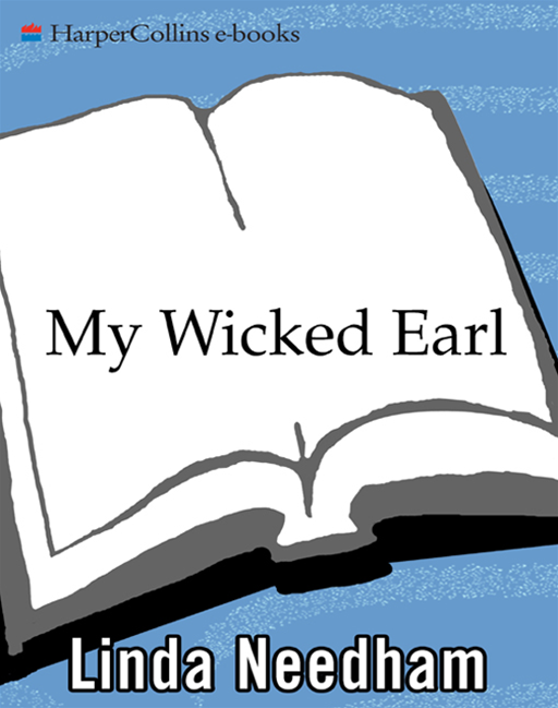 My Wicked Earl By: Linda Needham