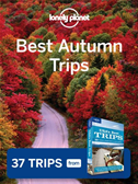 Lonely Planet Best Autumn Trips: