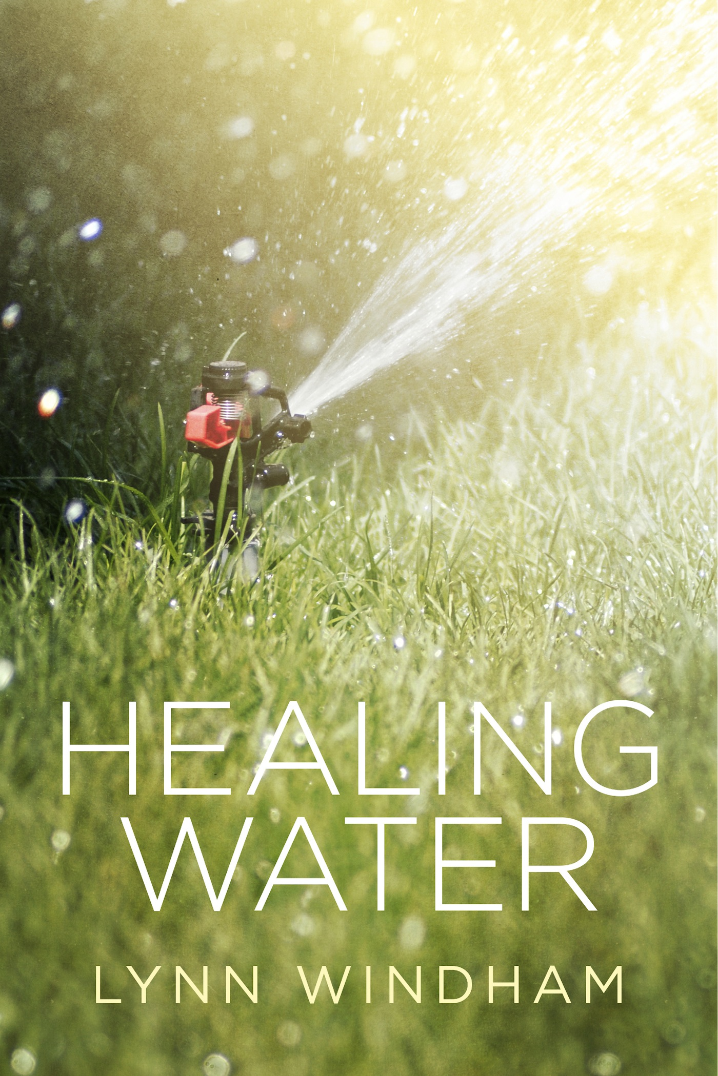 Healing Water By: Lynn Windham