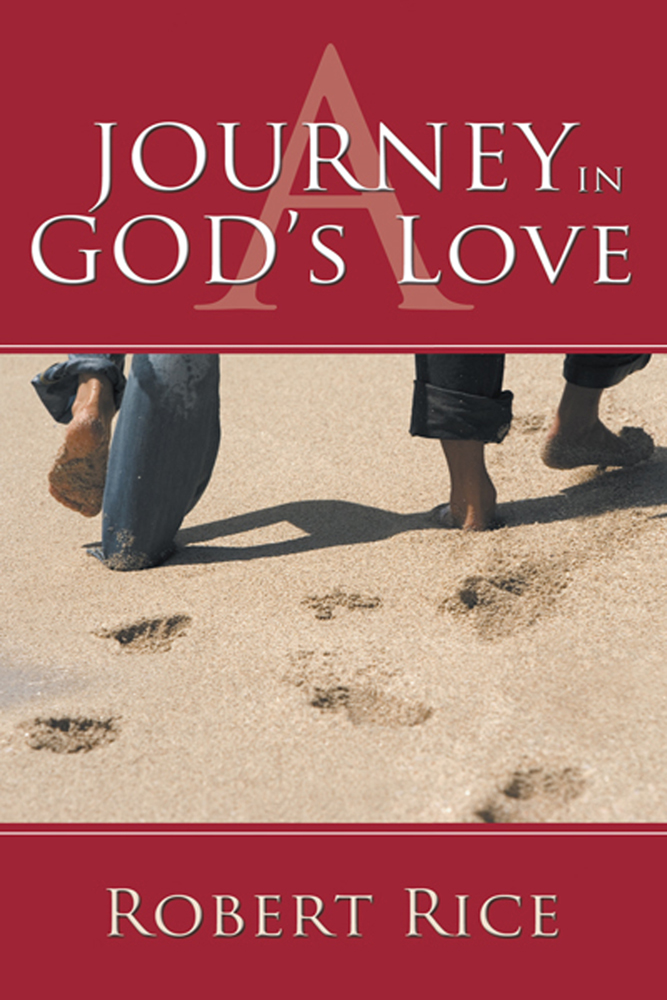 A JOURNEY IN GOD'S LOVE