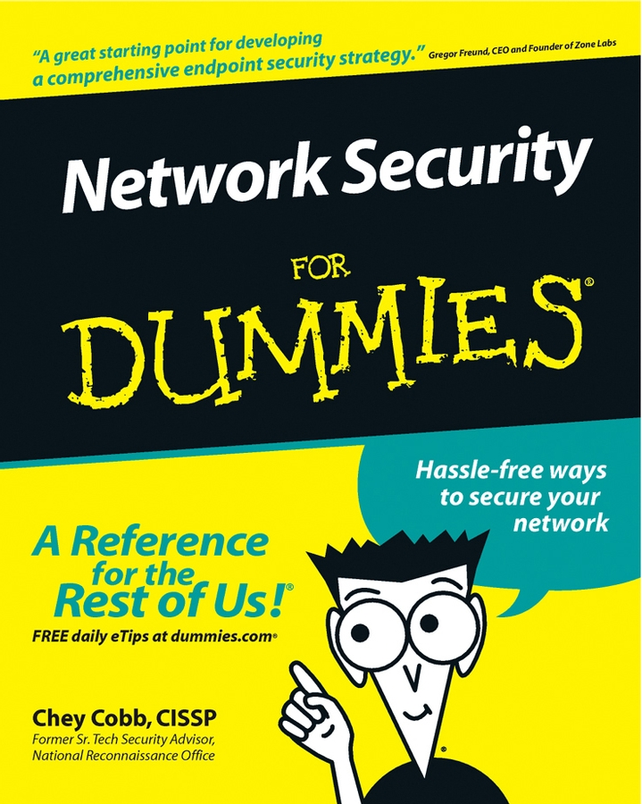 Network Security For Dummies By: Chey Cobb