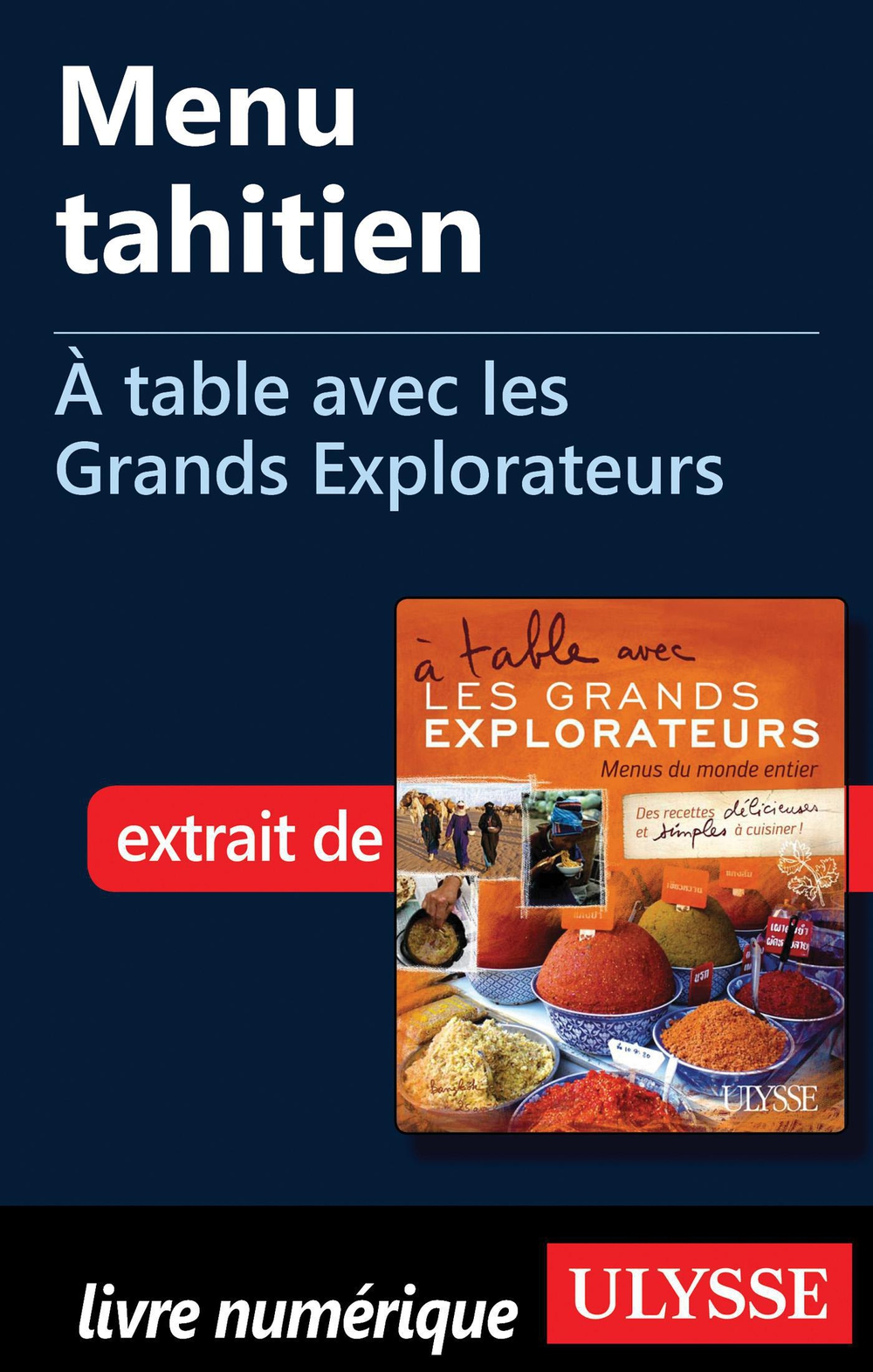 Menu tahitien - À table avec les Grands Explorateurs