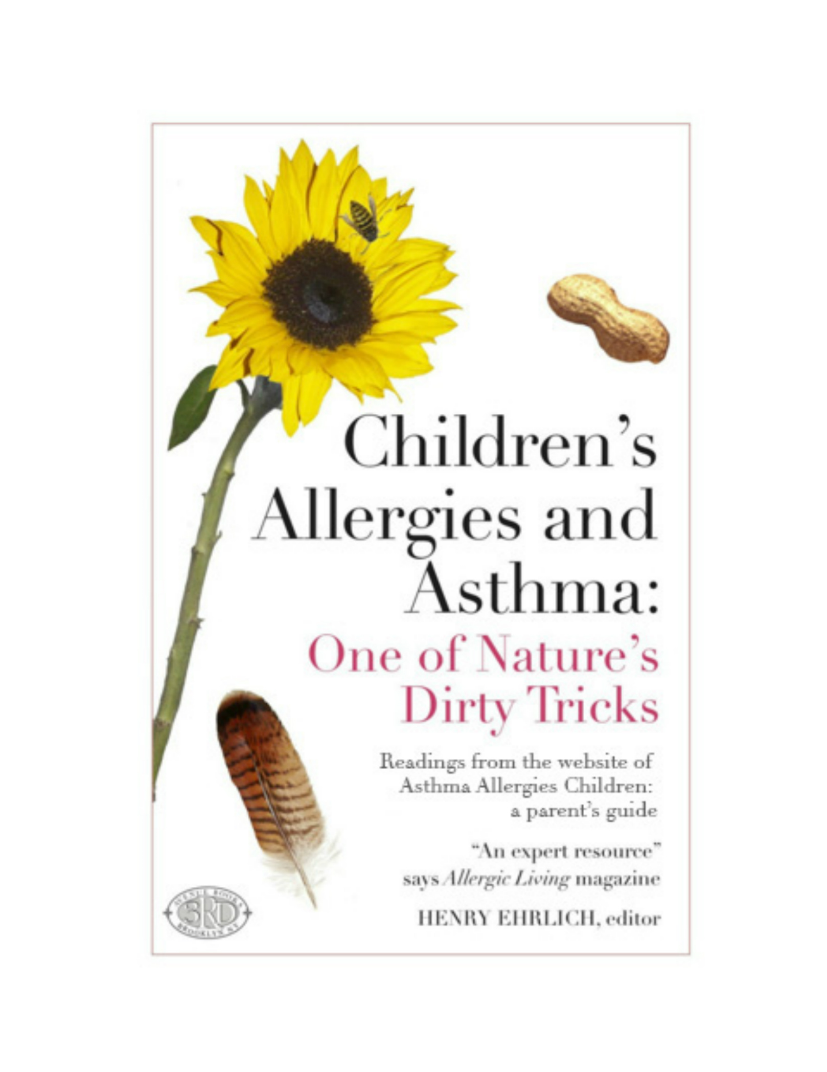 Children's Allergies and Asthma: One of Nature's Dirty Tricks