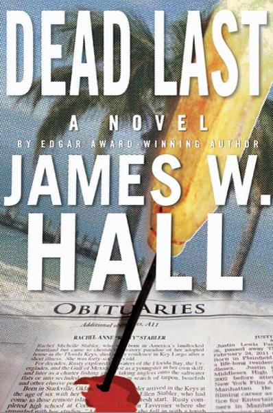 Dead Last By: James W. Hall