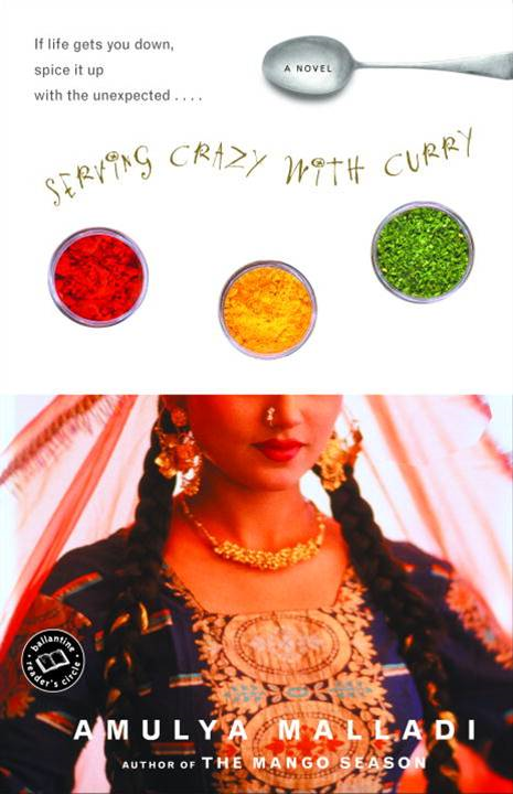 Serving Crazy With Curry By Amulya Malladi