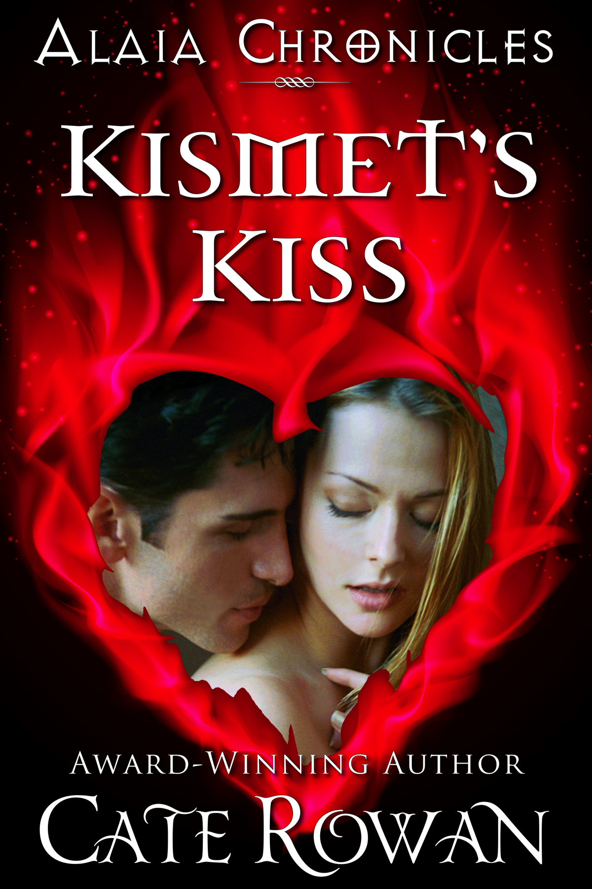Kismet's Kiss: A Fantasy Romance (Alaia Chronicles) By: Cate Rowan