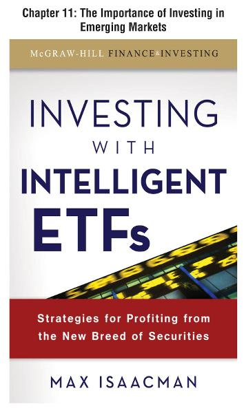 Investing with Intelligent ETFs, Chapter 11 - The Importance of Investing in Emerging Markets