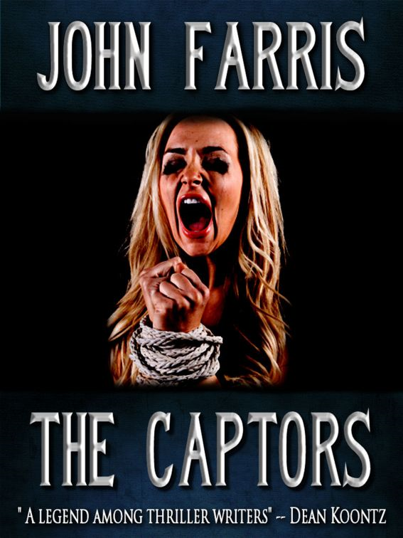 The Captors By: John Farris