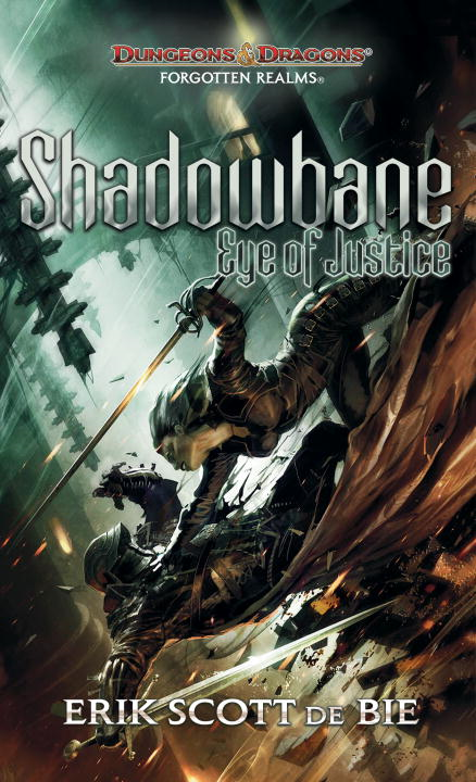 Shadowbane: Eye of Justice By: Erik Scott De Bie