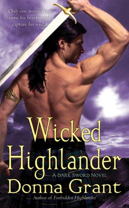 Wicked Highlander By: Donna Grant