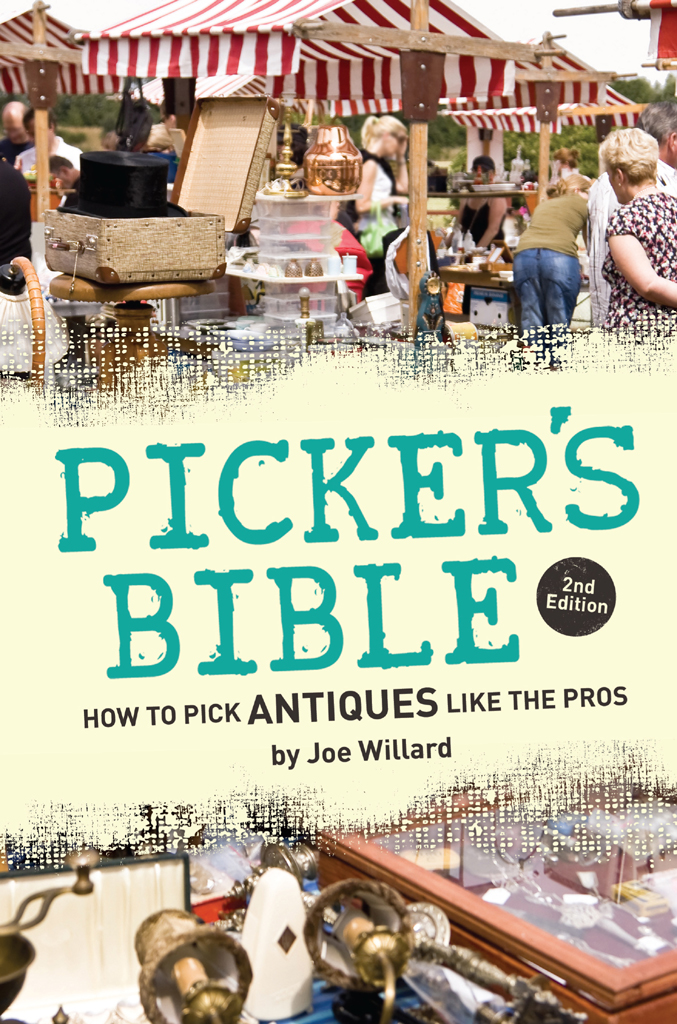 Picker's Bible How to Pick Antiques Like the Pros