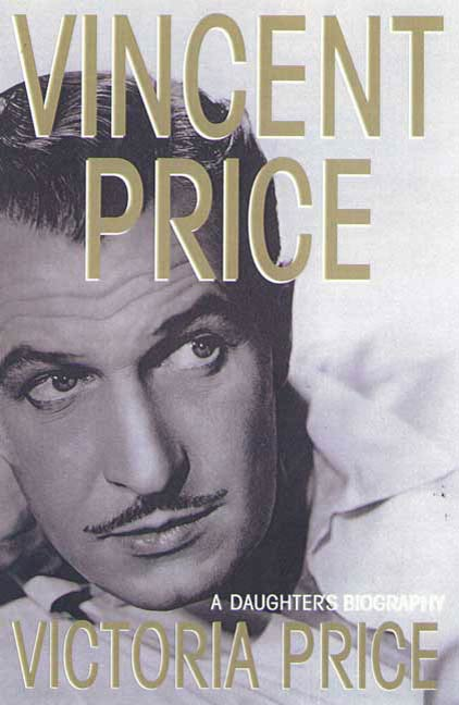 Vincent Price By: Victoria Price
