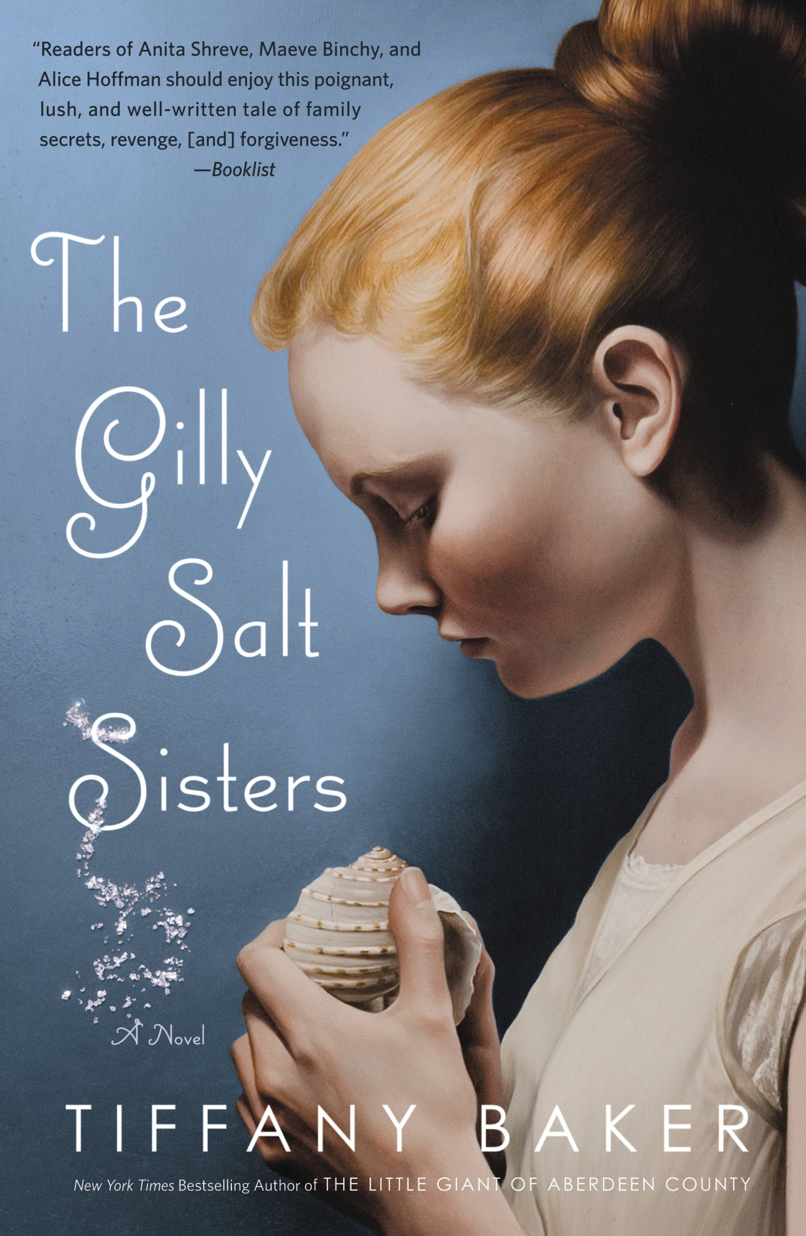The Gilly Salt Sisters By: Tiffany Baker