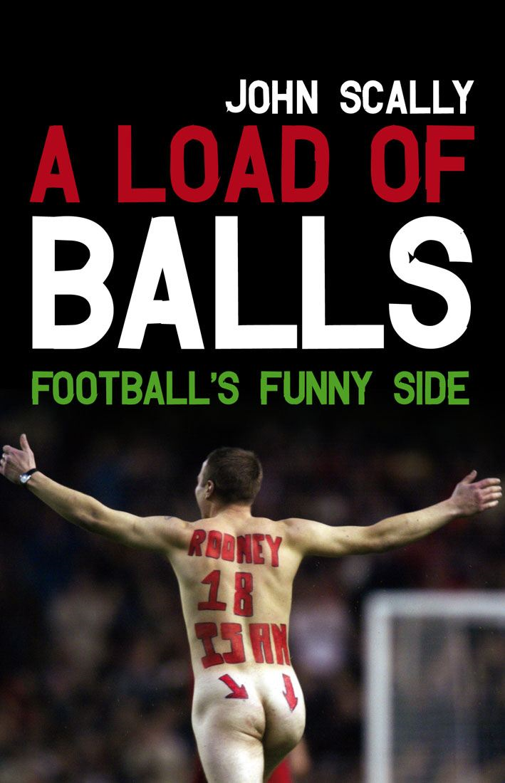 A Load of Balls By: John Scally