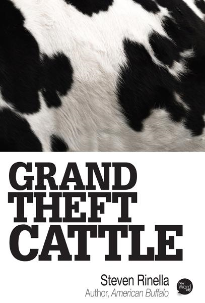 Grand Theft Cattle By: Steven Rinella