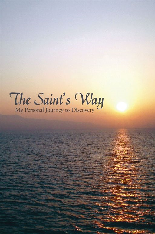 The Saint's Way By: William St. George
