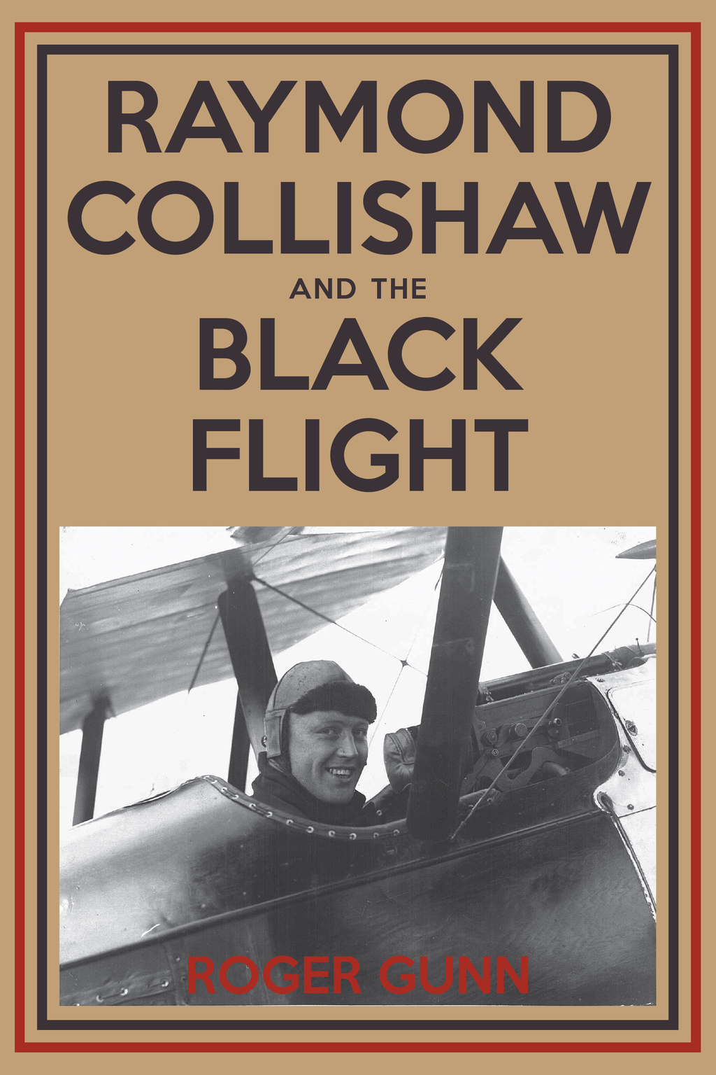 Raymond Collishaw and the Black Flight