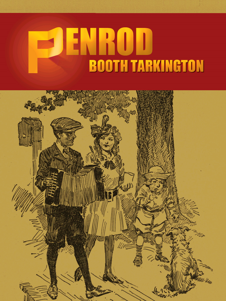 Penrod By: Booth Tarkington