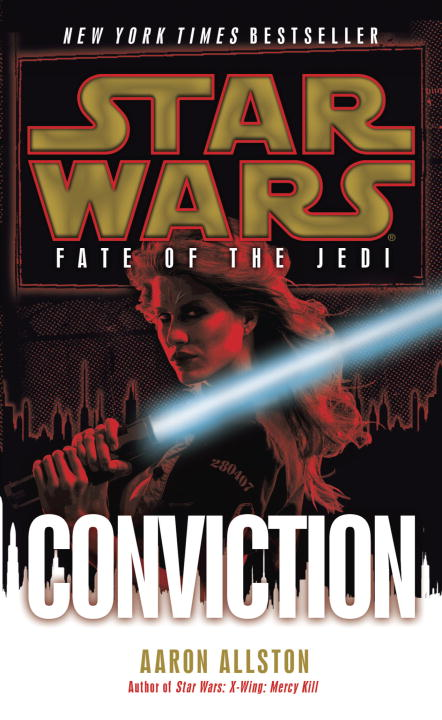 Conviction: Star Wars (Fate of the Jedi) By: Aaron Allston