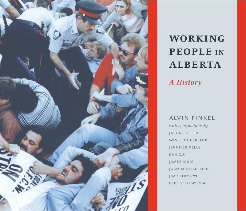 Working People in Alberta: A History