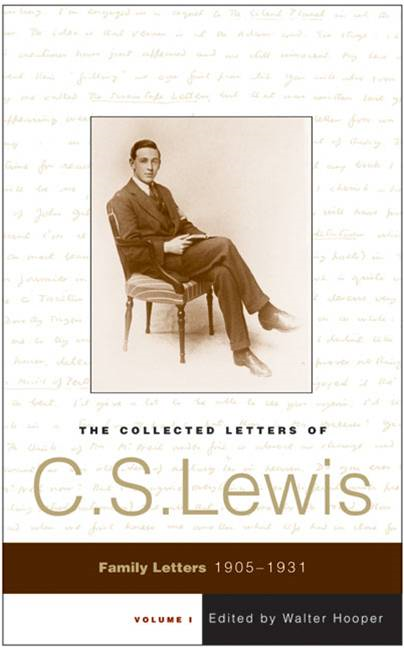 The Collected Letters of C.S. Lewis, Volume 1 By: C. S. Lewis