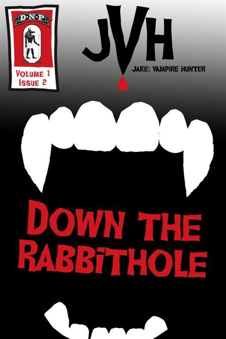 E-Book - Jake: Vampire Hunter: Down The Rabbit Hole