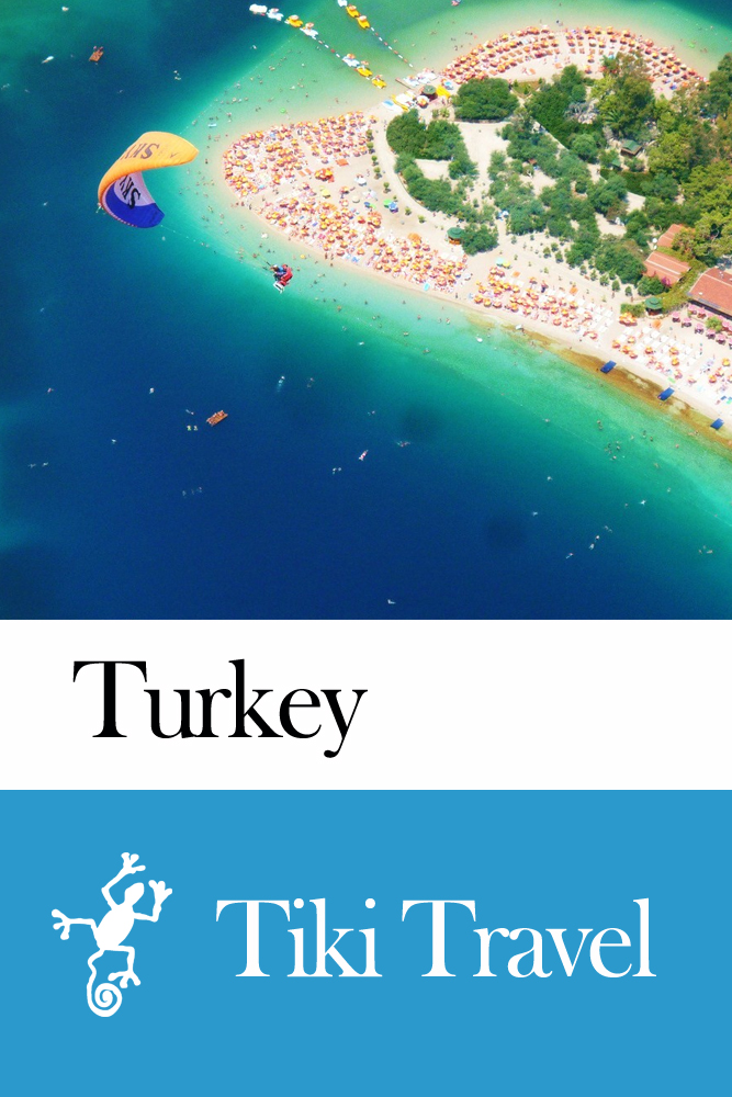 Turkey Travel Guide - Tiki Travel