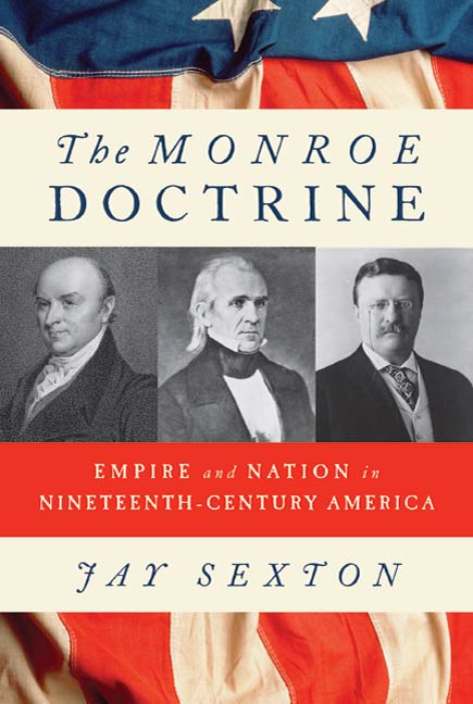 The Monroe Doctrine By: Jay Sexton