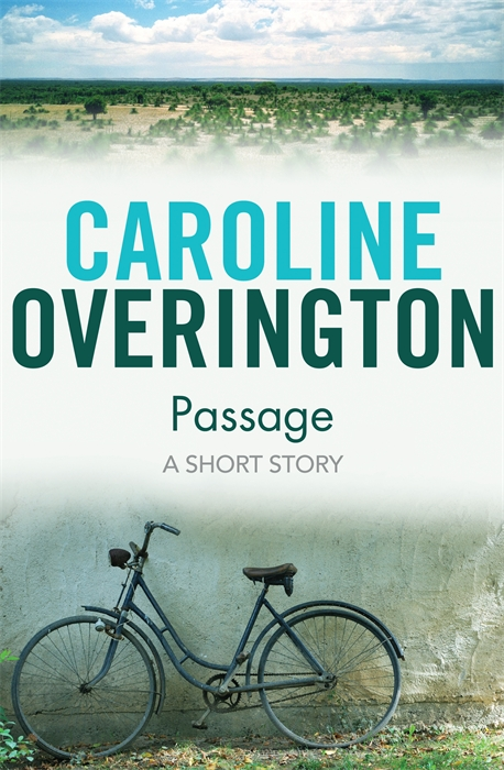 Passage By: Caroline Overington