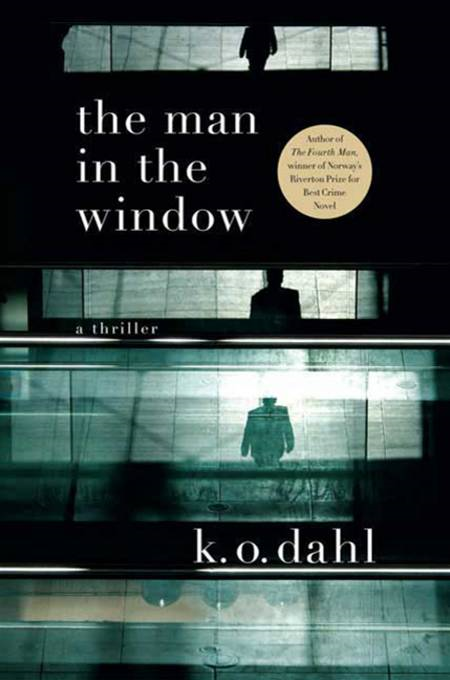The Man in the Window By: K.O. Dahl