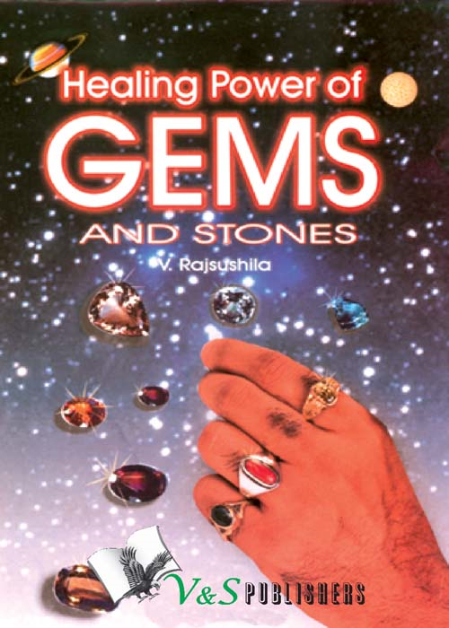 Healing power of Gems & stones By: V. Rajsushila