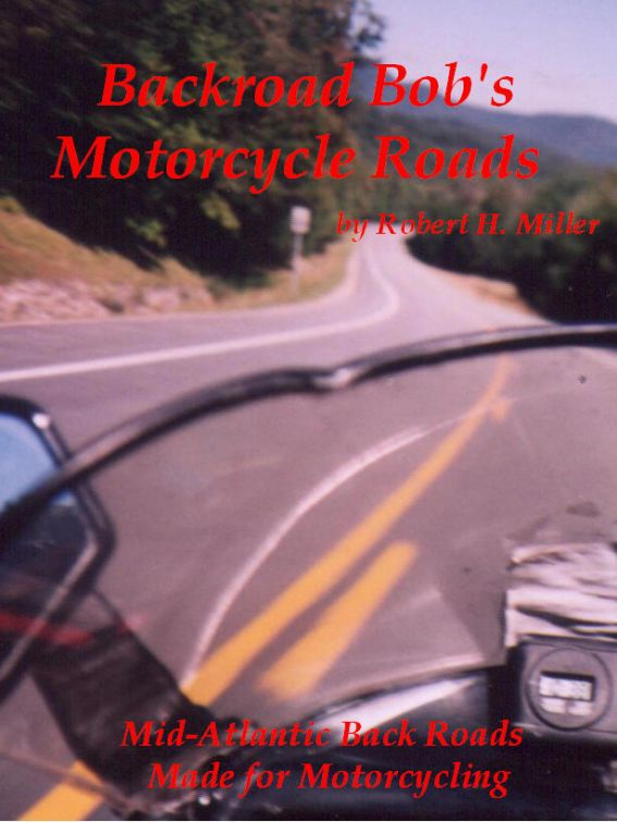 Motorcycle Road Trips (Vol. 11) Roads - Mid Atlantic Back Roads Made For Motorcycling (Smashwords Edition)