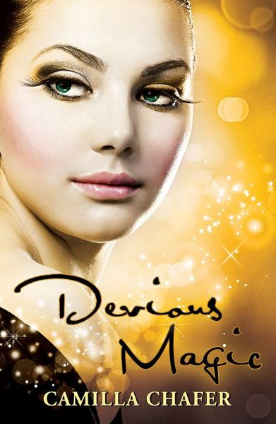 Devious Magic (Book 3, Stella Mayweather Series) By: Camilla Chafer