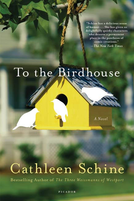 To the Birdhouse By: Cathleen Schine