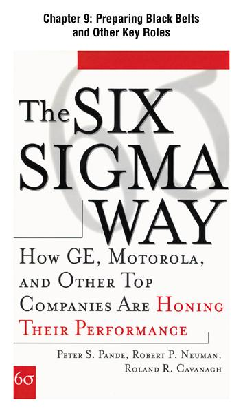 The Six Sigma Way, Chapter 9 - Preparing Black Belts and Other Key Roles