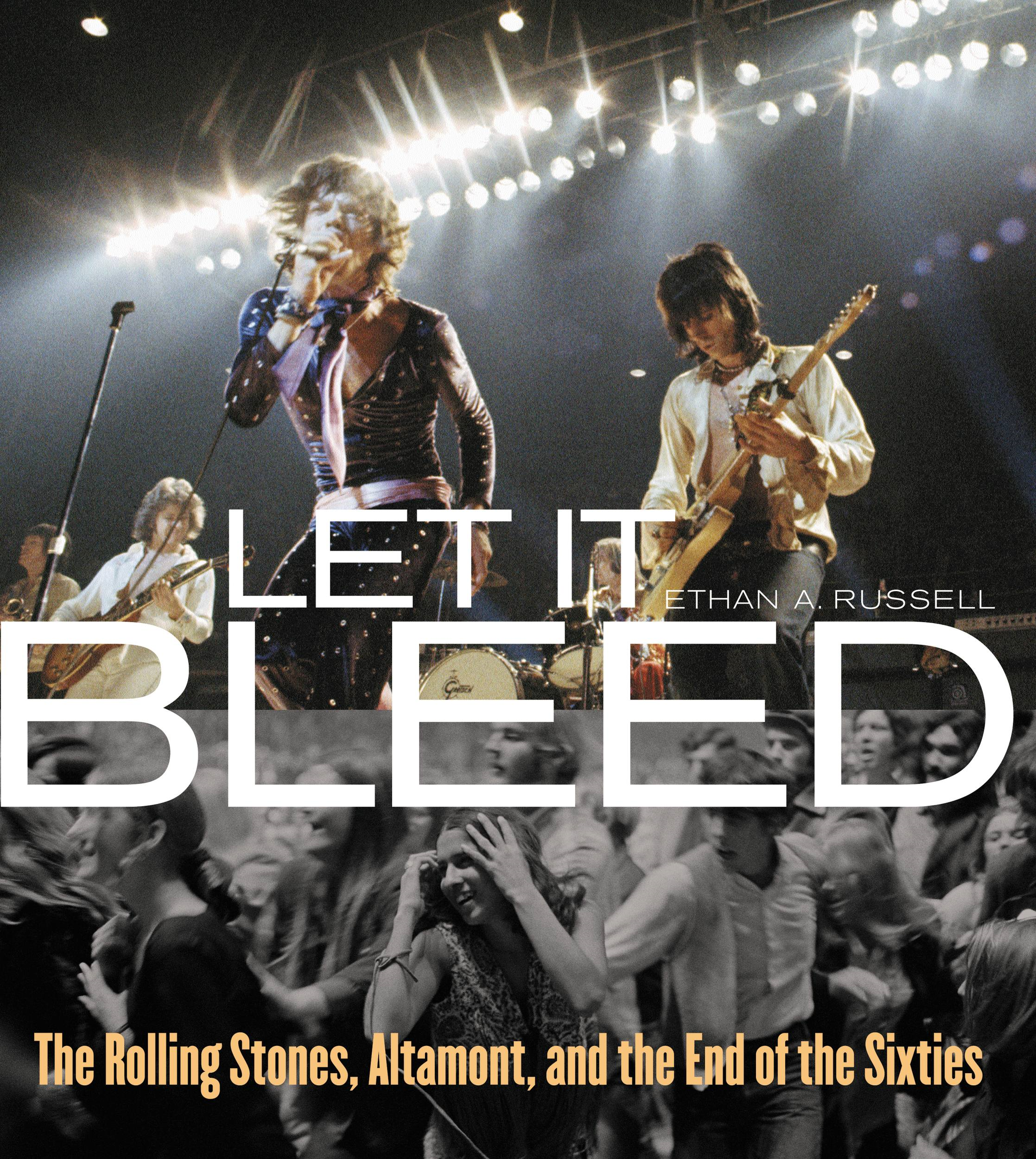 Let It Bleed By: Ethan Rusell,Gerard Van der Leun