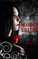 online magazine -  Heavenly Killers (Roseville Vampires)
